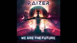 [DnB/Electronic Rock] Raizer - We Are The Future (2017) Full Album