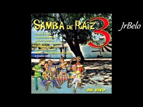 Samba De Raiz 3  Completo   JrBelo