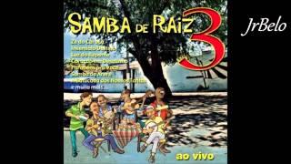 Samba De Raiz 3 Cd Completo   JrBelo