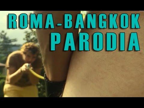 Roma - Bangkok [PARODIA] - PanPers