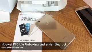 Huawei P10 Lite Unboxing und erster Eindruck