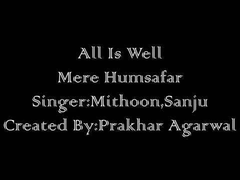 Mere Humsafar|All Is Well 2016|Full Lyrics