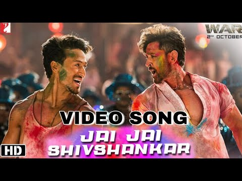 war-|-jai-jai-shiv-shankar-video-song,-hrithik-roshan,-tiger-shroff,-war-songs,-war-dance-song
