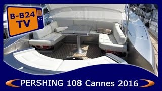 Cannes Yachting Festival 2016 - Pershing 108 Superyacht