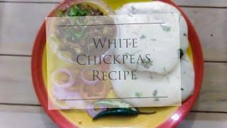 Safed Chane Recipe | White Chickpeas Recipe #EasyToMake & #Delicious