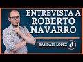 El Destape | Randall López mano a mano con Roberto Navarro