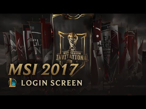 2017 Mid-Season Invitational | Login Screen - League of Legends