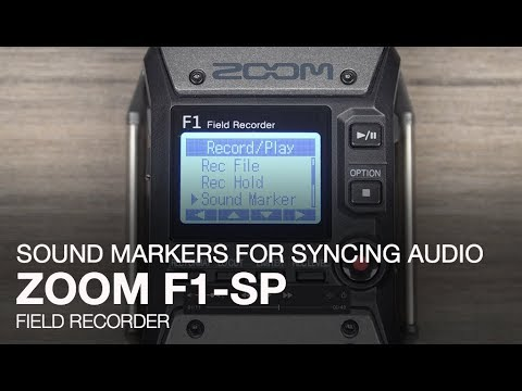 Zoom F1-SP: Sound Markers For Syncing Audio And Video