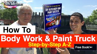 How To Repair and Paint Your Truck Step by Step - Part 1