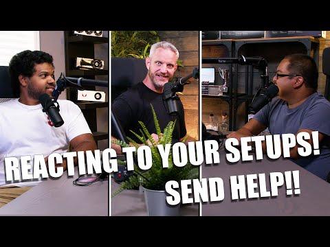 Giving subscribers advice on their setups!
