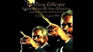 The Dizzy Gillespie United Nation All-Star Orchestra - Estival Jazz Lugano (1990) Part I