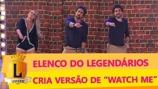 Watch Me (Whip Nae Nae) - Legendários