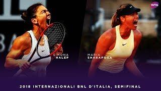 Simona Halep vs. Maria Sharapova | 2018 Internazionali BNL d
