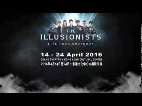 The Illusionists Hong Kong Tour - Direct from Broadway