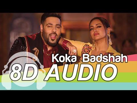 Koka   8D Audio Song   Khandaani Shafakhana   Sonakshi Sinha   Badshah (HQ) 🎧