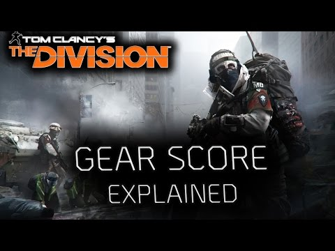 THE DIVISION GEAR SCORE WHAT IT IS AND HOW IT WORKS