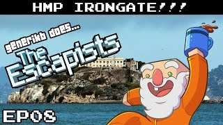"The Escapists Gameplay S06E08 - ""Genny On A Hot Tin Roof!!!"" HMP Irongate Prison"