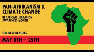 Pan Afrikanism & Climate Change 3: Women's Voices