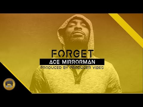"""Ace Mirrorman """"FORGET""""Music Video"""