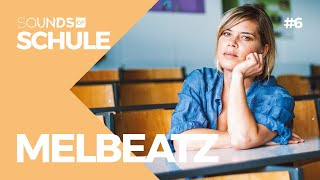 "Von Kanye West bis Dancehall | MELBEATZ: Die Queen of Beats | Sounds Of ""Schule"""
