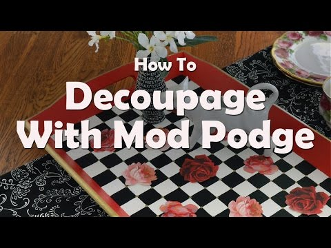 DIY Craft Tutorials: How To Decoupage A Tray With Mod Podge