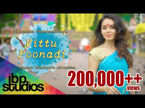 Vittu Poonadi | Neroshen Thanaseharan | Sivanesan Ramdass | Official Music Video