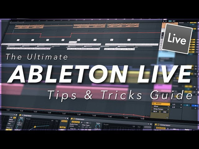 Ableton Live - Tips & Tricks For Beginners
