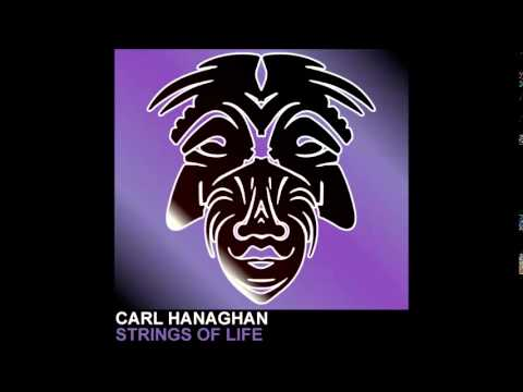 Carl Hanaghan - Strings Of Life [Zulu Records]