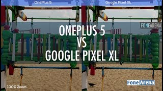 OnePlus 5 vs Google Pixel XL Camera Comparison By FoneArena Which o...