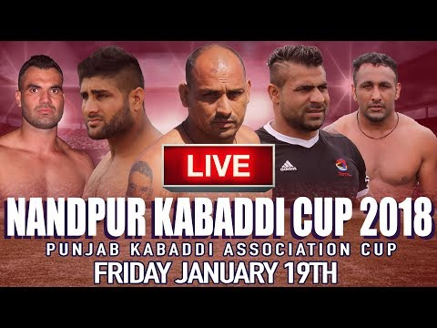 🔴 LIVE Nandpur Kabaddi Cup 2018   Punjab Kabaddi Association Cup