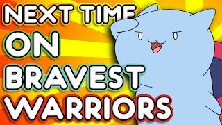 "Next Time on Bravest Warriors - ""Catbug"