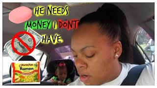 HE NEEDS MONEY FOR SOAP & NOODLES | DAILY VLOG | Mommyandkailyn