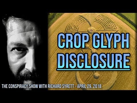 Crop Glyph Disclosure (The Conspiracy Show with Richard Syrett: April 29, 2018)