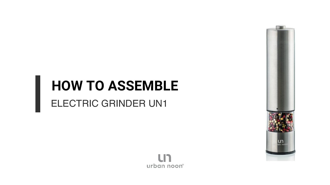How to assemble electric salt & pepper grinder UN1