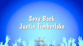 Sexy Back - Justin Timberlake (Karaoke Version)