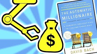 The Automatic Millionaire by David Bach Summary - How To Become An Automatic Millionaire - Animated