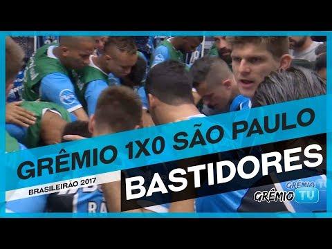 [BASTIDORES] Grêmio 1x0 São Paulo (Brasileirão 2017) l GrêmioTV