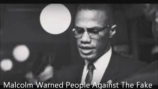 Malcolm X Warned People Against The Fake  News Of The Corporate Press