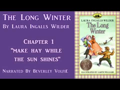 The Long Winter! Ch 1,  Make Hay While The Sun Shines
