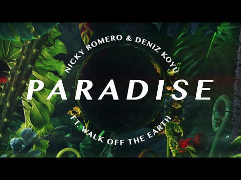 Nicky Romero & Deniz Koyu  Paradise ft Walk off the Earth  Lyric