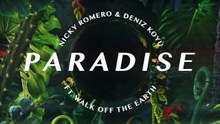 Nicky Romero &amp Deniz Koyu - Paradise (ft. Walk off the Earth) (Official Lyric Video)