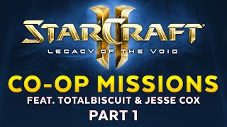 Legacy of the Void - Co-op missions feat. TotalBiscuit & Jesse Cox - Part 1 [Sponsored]