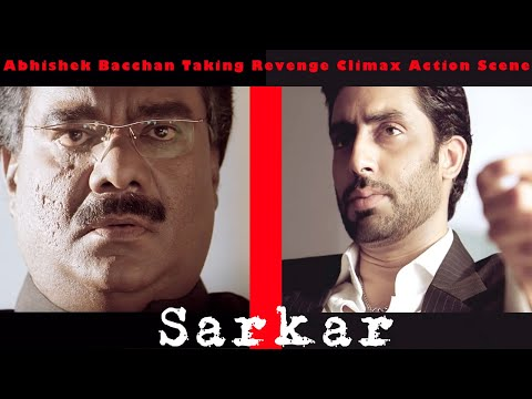 Abhishek Bacchan Taking Revenge Climax Action Scene | Sarkar Movie