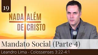 Mandato Social (Parte 4) - Leandro Lima