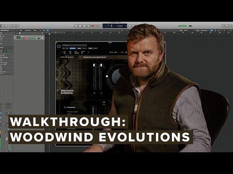 Walkthrough: Woodwind Evolutions