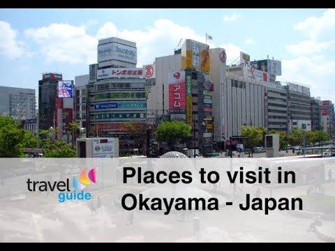 Best places to visit in Okayama - Japan