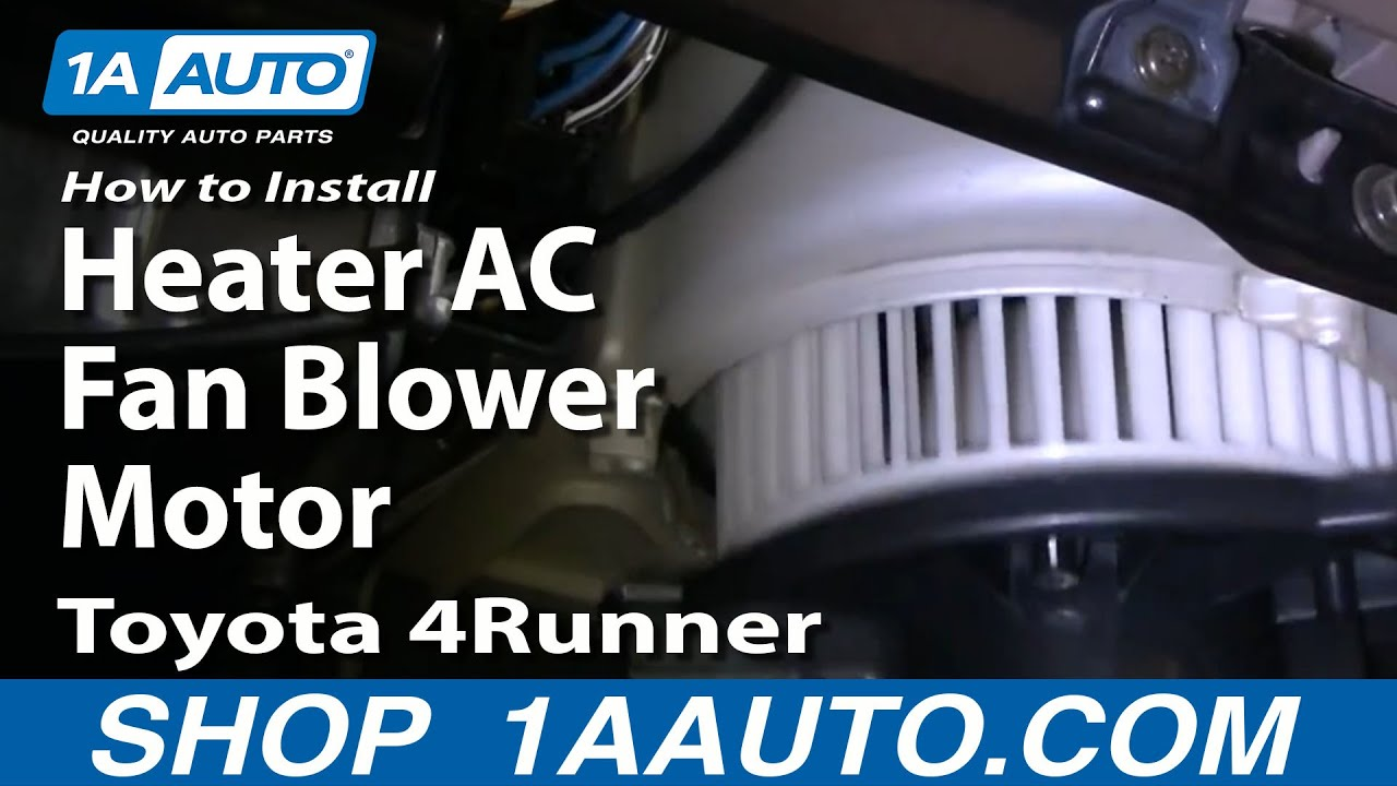 small resolution of how to install replace heater ac fan blower motor toyota 4runner 96 02 1aauto com youtube