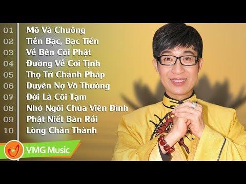 Tuyển Tập Ca Nhạc Phật Giáo Ca Sĩ Nguyễn Đức Hay Nhất 2018