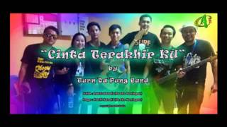 Video Cinta Terakhir Ku - Turn'Da'Pung Band download MP3, 3GP, MP4, WEBM, AVI, FLV Desember 2017