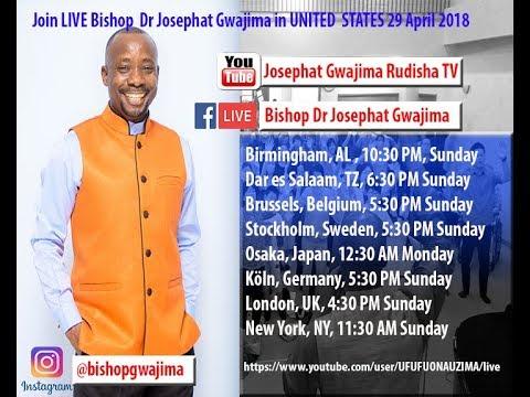 JOIN BISHOP DR. JOSEPHAT #GWAJIMA LIVE FROM #UBUNGO #13MAY2018 #TANZANIA
